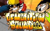 Demolition Squad slot - 97284